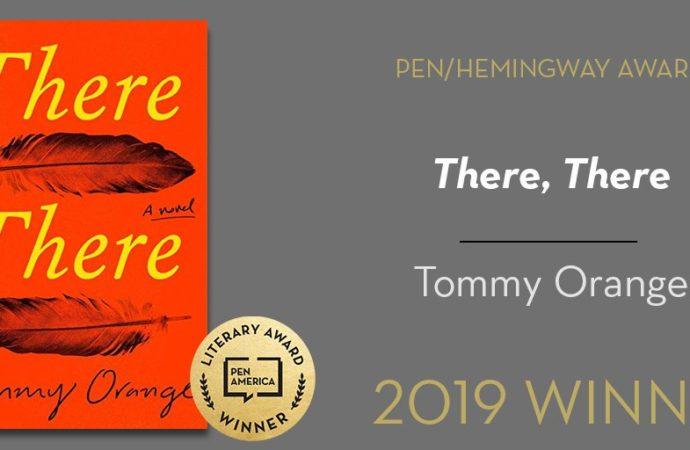 Tommy Orange wins Pen/Hemingway Award